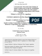 Willard A. Sullivan v. United Carolina Bank v. Donald C. Carman Emma Lou Carman Oceana Corporation, a South Carolina Corporation Lexington Oil Corporation, a Delaware Corporation D.C. Industries, a Corporation, 2 F.3d 1150, 4th Cir. (1993)