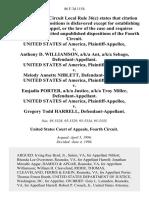 United States v. Anthony D. Williamson, A/K/A Ant, A/K/A Sebago, United States of America v. Melody Annette Niblett, United States of America v. Emjadia Porter, A/K/A Justice, A/K/A Troy Miller, United States of America v. Gregory Todd Harrell, 86 F.3d 1154, 4th Cir. (1996)