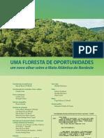 Uma floresta de oportunidades_ um novo olhar sobre a Mata Atlântica do Nordeste.pdf