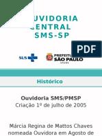 Apresentação Ouvidoria Central SMSSP