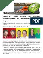 COMEÇO Corrida Eleitoral Pelo Executivo Municipal Promete Ser a Mais Acirrada de Todos Os Tempos