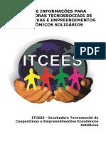 Guia de Informação Para Incubadoras Tecnossociais de Cooperativas e Empreendimentos Econômicos Solidários.