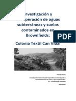 Investigación y Remediación de Brownfields. Can Vidal