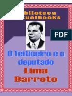 Barreto, L. - O Feiticero e o Deputado