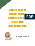 MODELO PARA LA CONSULTORIA Y DIDÁCTICA DE LAS PRÁCTICAS COMUNICATIVAS.docx