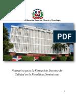 Normativa para la formacion docente de calidad en la Rep Dom V26.11.15.pdf