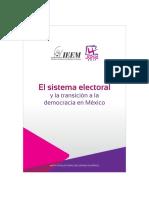 El Sistema Electoral y La Transición a La Democracia en México