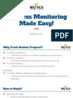 Progress Monitoring Made Easy