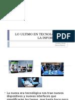 LA ULTIMA TECNOLOGIA DE LA INFORMATICA (Carolina osorio).pptx
