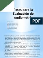 Pasos Para La Evaluación de Audiometría