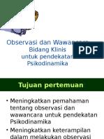 Observasi Dan Wawancara Bidang Klinis (Pendekatan Psikodinamika)