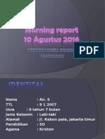 Morning Report DBD Anak S