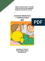 ATENCIÓN PREVENTIVA Y COMPENSATORIA APC MATERIAL DE APOYO PARA PRIMER GRADO MATEMATICAS