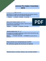 Tabla de Precios Pro Saber Colombia 2016
