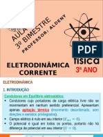 Aula 1 - Eletrodinâmica - Corrente Elétrica - 2015