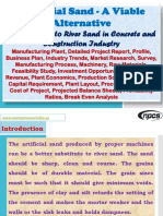 Artificial Sand - A Viable Alternative, An Alternate to River Sand in Concrete and Construction Industry, Manufacturing Plant, Detailed Project Report, Profile, Business Plan, Industry Trends, Market Research, Survey, Manufacturing Process, Machinery, Raw Materials, Feasibility Study, Investment Opportunities, Cost and Revenue, Plant Economics, Production Schedule, Working Capital Requirement, Plant Layout, Process Flow Sheet, Cost of Project, Projected Balance Sheets, Profitability Ratios, Break Even Analysis
