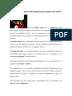 Cuál Es La Diferencia Entre Tarjeta Roja y Amarilla en Fútbol