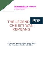 The Legend of Che Siti Wan Kembang