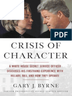 Crisis of Character_ a White House Secret Service Officer Discloses His First hand experience with Hillary, Bill, and How They Operate