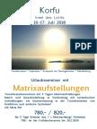 Korfu-Matrixaufstellungen- Urlaubsseminar