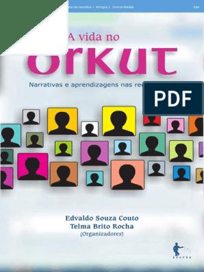 A Vida No Orkut Livro Na íntegrapdf Globalização Sociologia