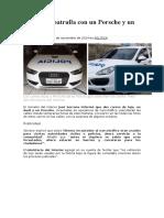 La Policía Patrulla Con Un Porsche y Un Audi