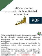 Cuantificación Del Resultado de La Actividad Económica