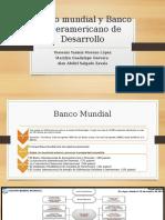 Banco Mundial y Banco Interamericano de Desarrollo