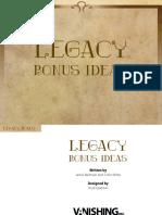 Legacy Bonus