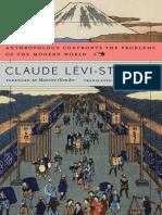 Claude Lévi-Strauss, Jane Marie Todd, Maurice Olender-Anthropology Confronts the Problems of the Modern World-Belknap Press (2013)