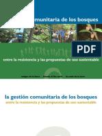 La gestión comunitaria de los bosques