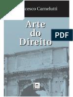 CARNELUTTI, Francesco. Arte Do Direito