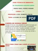 Diapositivas de Informatica 2 Parcial La Nube de Google Drive