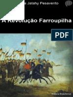 A Revolução Farroupilha- Sandra Jatahy Pesavento