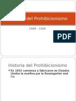 Historia Del Prohibicionismo