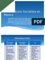 La Educación Socialista en México.pptx