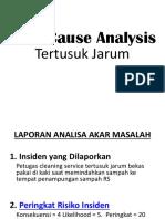 Root Cause Analysis Tertusuk Jarum