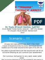 The trauma thorac-cardio arrest