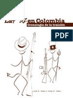 La paz en Colombia. Cronología de la traición.