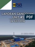 LAPORAN GANGGUAN UNIT #1 - 26 JULI 2016.pdf