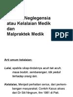 4. Medical Neglegensia & Malpraktek Medik by Dr. Makmur