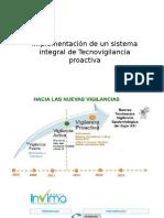 Implementación de Un Sistema Integral de Tecnovigilancia Proactiva