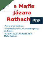 La Mafia Jazara Rothschild