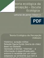 Teoria Ecológica Da Percepção – Escuta Ecológica