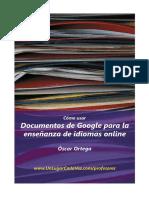 Como Usar Documentos de Google - Oscar Ortega