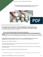 10 Pasos Para Hacer Queso Artesanal Más Delicioso - Revista El Federal