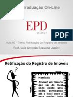 Aula6 Acao de Retificacao Do Registro de Imoveis Retificacao de Area Prof Scavone Roteiro de Aula