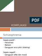 komplikasi schizophrenia