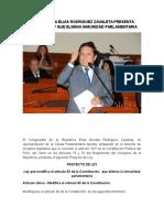 Congresista Elias Rodriguez Zavaleta Presenta Proyecto Ley Que Elimina Inmunidad