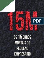 15 M Os 15 Erros Mortais Do Pequeno Empresário v6